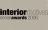 Interior Motives Design Awards 2006